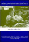 Infant Development and Risk: An Introduction - Anne H. Widerstrom, Susan R. Sandall
