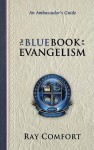 The Blue Book On Evangelism - Ray Comfort