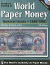Standard Catalog Of World Paper Money, General Issues, 12 edition - George Cuhaj, Cuhaj