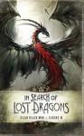 In Search of Lost Dragons - Élian Black'mor, M Carine, Jezequel, Hannah Gorfinkel-Elder, Jason Ullmeyer