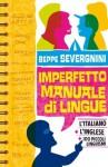 Imperfetto manuale di lingue - Beppe Severgnini