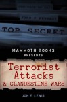 Mammoth Books presents Terrorist Attacks and Clandestine Wars - Jon E. Lewis