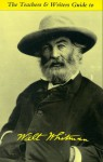 The Teachers & Writers Guide to Walt Whitman (Teachers & Writers Guides) - Ron Padgett