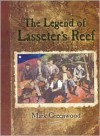 The Legend of Lasseters Reef - Mark Greenwood