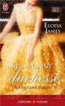 Une si vilaine duchesse (Il était une fois, #4) - Eloisa James