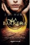 La barrera (Brujas de Savannah) (Spanish Edition) - J.D. Horn, Ángeles Aragón López