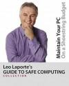 Leo Laporte's Guide To Safe Computing - Leo Laporte