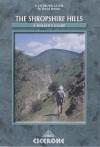 Walking In The Shropshire Hills (Cicerone British Walking) - David Hunter