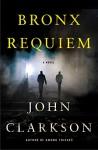 Bronx Requiem - John Clarkson