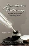 Jane Austen Dictionary - Pauline E Kelly