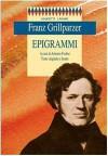 Epigrammi - Franz Grillparzer, Artemio Focher