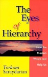 The Eyes of Hierarchy: How the Masters Watch and Help Us - Torkom Saraydarian