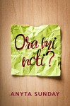 Ora mi noti?: Noticed Me Yet? - Anyta Sunday, Laura Di Berardino