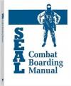 Seal Combat Boarding Manual - Paladin Press