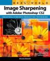 Real World Image Sharpening with Adobe Photoshop CS2 - Bruce Fraser