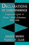 Declarations of Independence: Empowered Girls in Young Adult Literature, 1990-2001 - Joanne Brown