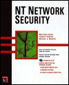 NT Network Security [With Contains Tools for Securing NT Networks] - Matthew Strebe, Charles Perkins, Michael Moncur