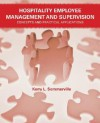 Hospitality Employee Management and Supervision: Concepts and Practical Applications - Kerry L. Sommerville
