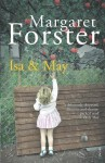 Isa and May by Forster, Margaret (2011) Paperback - Margaret Forster