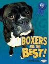 Boxers Are the Best! - Elaine Landau