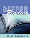 Deeper Reading - Kelly Gallagher