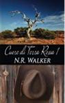 Cuore di terra rossa: 1 - N. R. Walker, E. Graziani