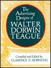Advertising Designs of Walter Dorwin Teague - Clarence P. Hornung