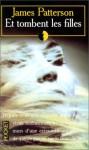 Et Tombent Les Filles - James Patterson