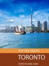 Top Ten Sights: Toronto - Mark Jones