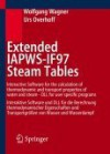 Extended Iapws If97 Steam Tables: Interactive Software For The Calculation Of Thermodynamic And Transport Properties Of Water And Steam Dll For User ... Und Wasserdampf (English And German Edition) - Wolfgang Wagner, Urs Overhoff Wolfgang Wagner
