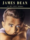 James Dean: In His Own Words (R) - Neil Grant