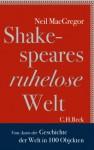 Shakespeares ruhelose Welt (German Edition) - Neil MacGregor, Klaus Binder