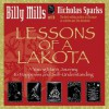Lessons of a Lakota: A Young Man's Journey to Happiness and Self-Understanding - Billy Mills
