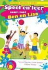 Speel En Leer Saam Met Ben En Lisa - Hennie Stander, Lottie Stander