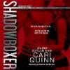 Shadowboxer - Cari Quinn, Kai Kennicott, Wen Ross