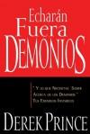 Echaran Fuera Demonios (Spanish Edition) - Derek Prince