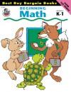 Beginning Math, Grades K-1 (Best Buy Bargain Books) - Jo Ellen Moore