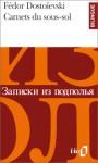 Carnets Du Sous Sol, édition Bilingue (Français/Russe) - Fyodor Dostoyevsky, Michelle-Irène Brudny, Boris de Schloezer