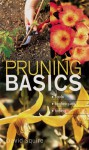 Pruning Basics: Tools * Techniques * Timing - David Squire