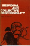 Individual and Collective Responsibility - Peter A. French