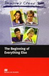 Dawson's Creek 1: The Beginning of Everything Else: Elementary Level (Macmillan Readers) - F H Cornish