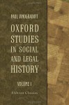 Oxford Studies in Social and Legal History: Volume 1 - Paul Vinogradoff