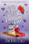 A Big Surprise for Valentine's Day - Jackie Lau
