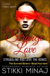 Dr. Strange Love or: How I Learned to Stop Struggling and Love the Bonds: (Billionaire Shifter Stepbrother Paranormal Romance (Surreal Sisters Book 14) - Stikki Minaj, Diana Kildare