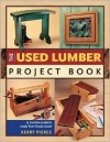 The Used Lumber Project Book - Kerry Pierce