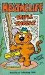 Heathcliff Triple Threat (Heathcliff, Vol. 3) - George Gately