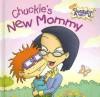 Chuckie's New Mommy - Bob Roper, Sarah Cunningham, Suzie Villandry