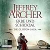 Erbe und Schicksal (Die Clifton-Saga 3) - Deutschland Random House Audio, Erich Räuker, Jeffrey Archer