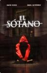 El Sótano - David Zurdo, Ángel Gutiérrez