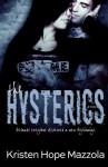 The Hysterics by Kristen Hope Mazzola (2015-01-27) - Kristen Hope Mazzola